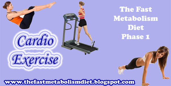 the fast metabolism diet phase 1, cardio exercise,