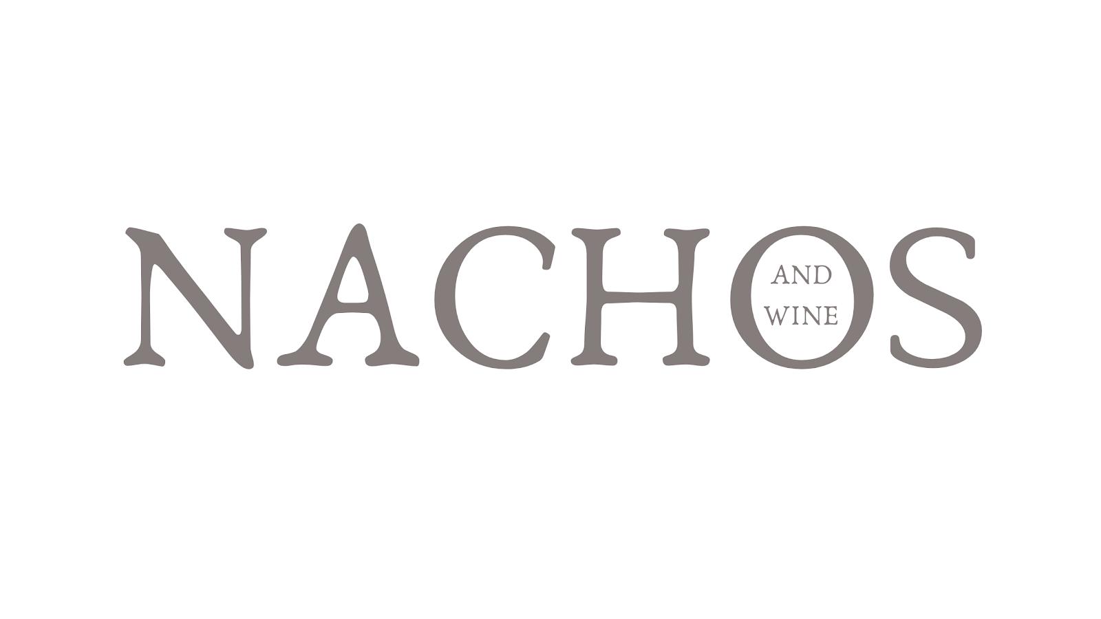 Nachos and Wine