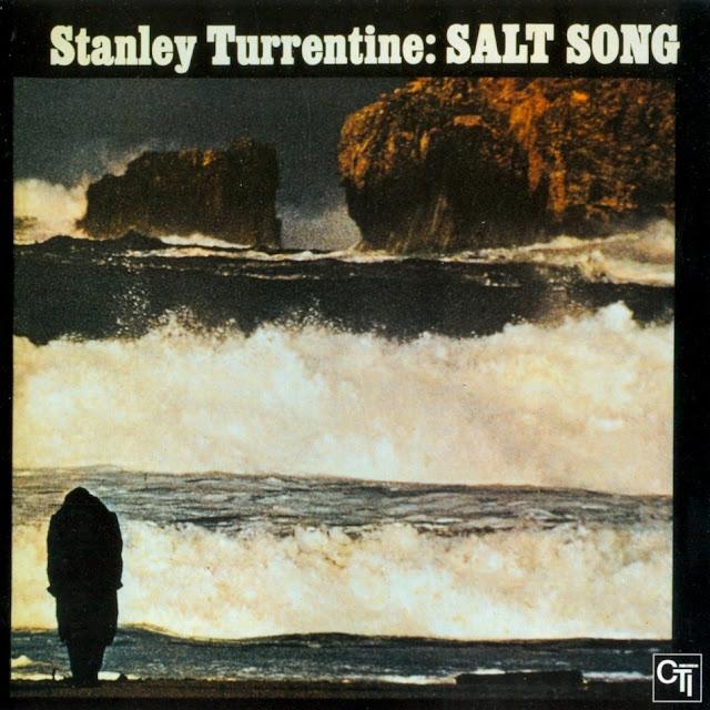 Stanley Turrentine - Salt Song on CTI 1972