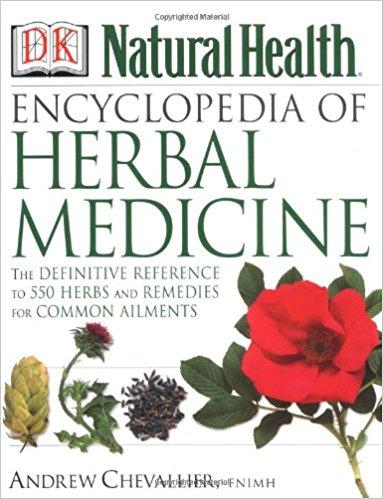 <b>Encyclopedia of Herbal Medicine</b>