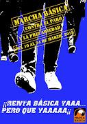 MARCHA BASICA: Contra el Paro y la Precaridad