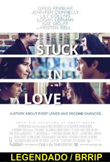 Asistir Stuck in Love Legendado 2013