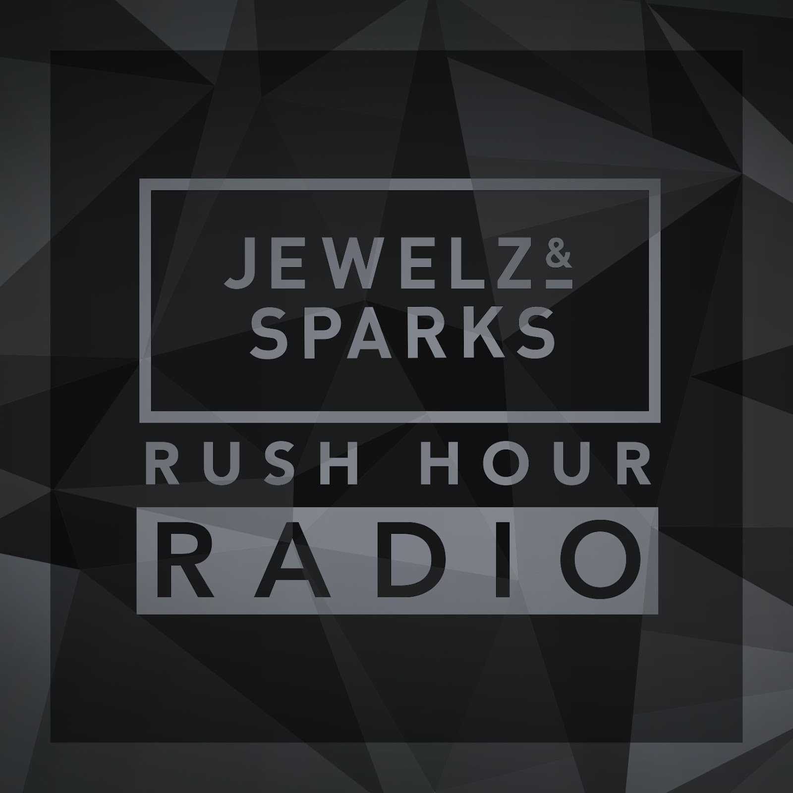 Jewelz & Sparks - Rush Hour Radio Show #079