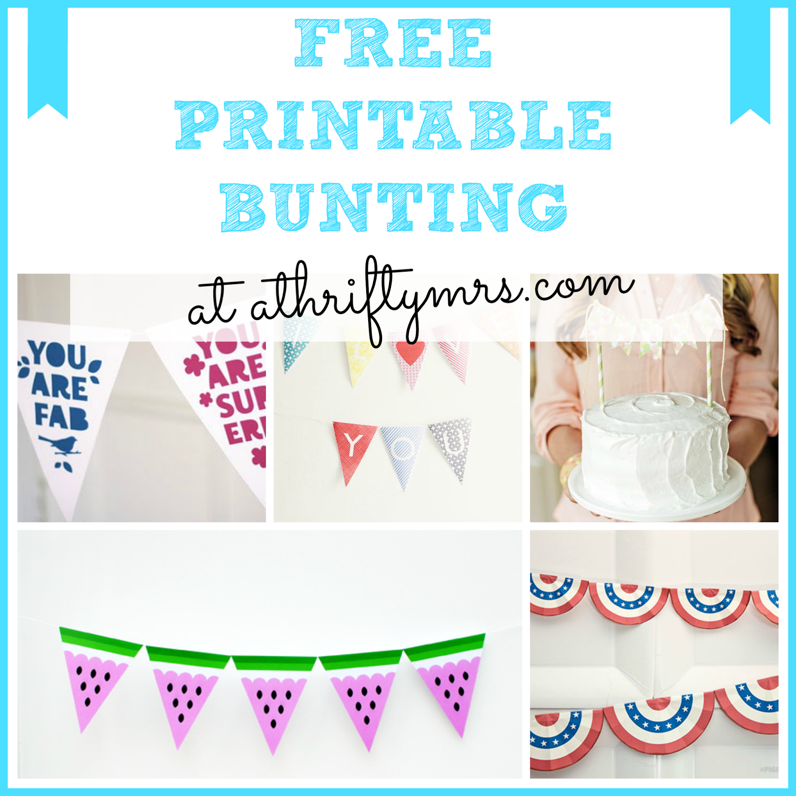 free printable bunting a thrifty mrs free printable birthday cake - Free Print Pictures
