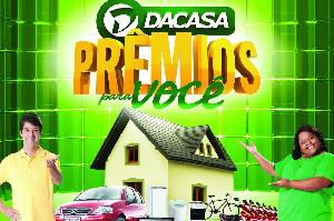 Promoção Dacasa, Prêmios para Você