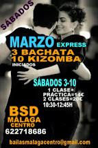 MARZO EXPRESS SÁBADOS 3-10 EN BSD BAILAS MÁLAGA CENTRO.