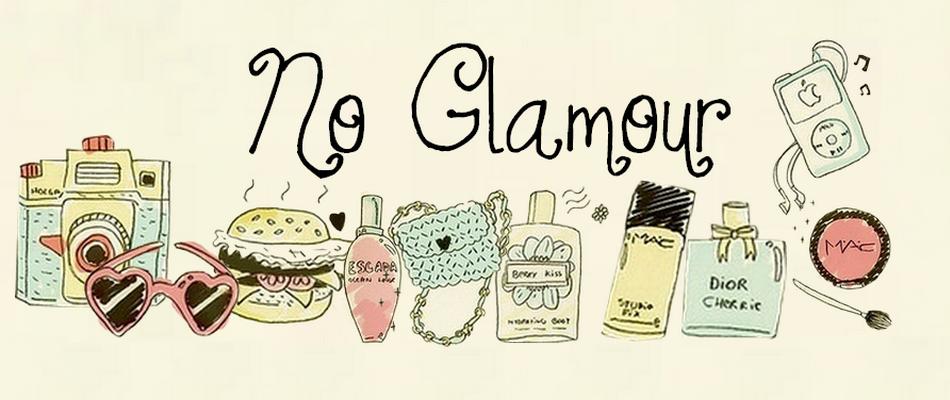 No Glamour | Milena Vieira