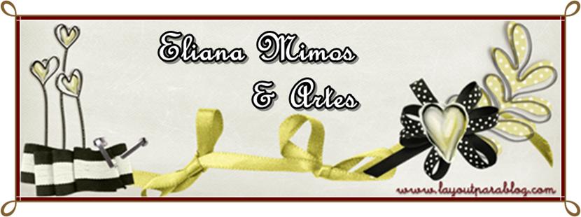 Eliana Mimos & Artes