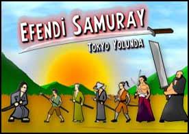Efendi Samuray Tokyo Yolunda Oyunu