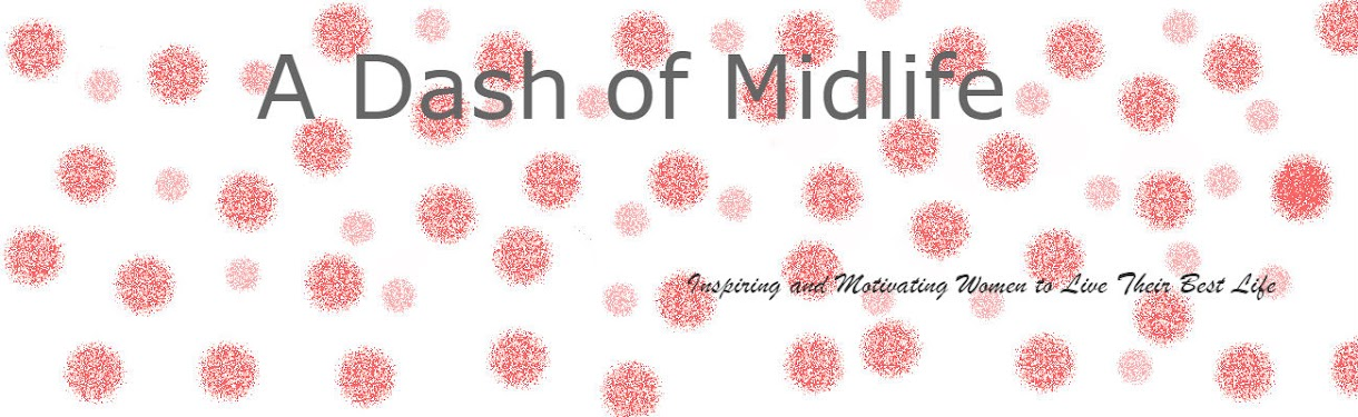 A Dash of Midlife