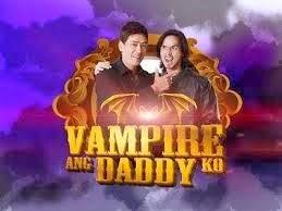 Vampire ang Daddy Ko February 7 2016