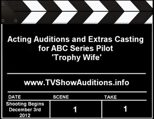 ABC Trophy Wife Auditions Casting Calls