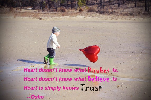 Heart Know Only Trust Nothing Else Osho Wisdom Quotes. Success Quotes Life. Day Picture Quotes. Quotes About Deep Passion. Winnie The Pooh Easter Quotes