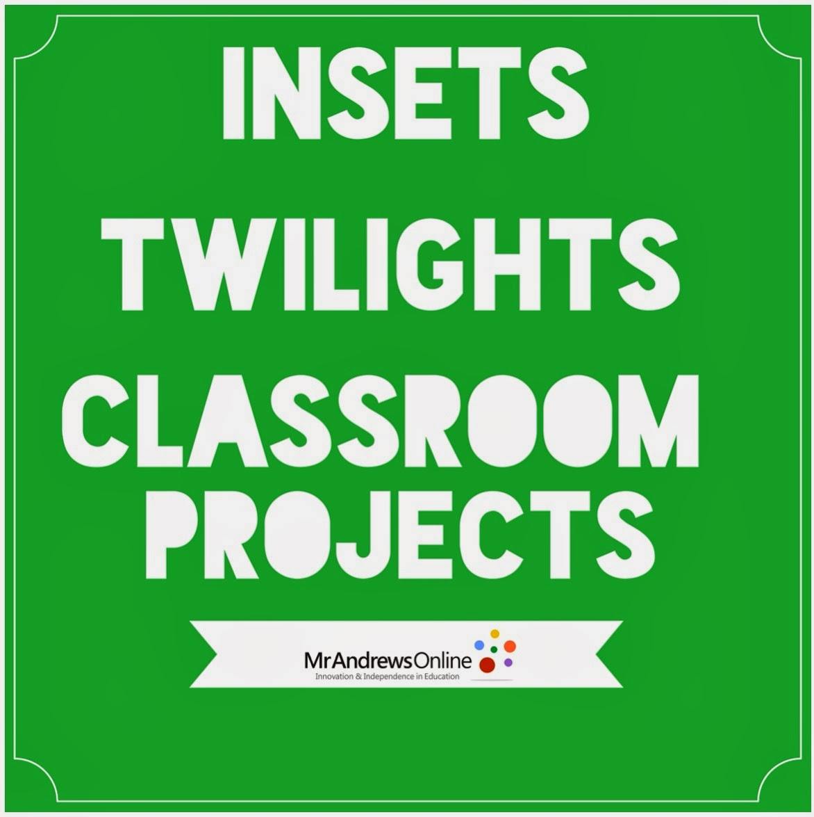 NATIONWIDE INSETS, TWILIGHTS & CLASSROOM PROJECTS