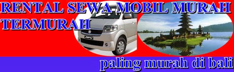 Sewa Mobil Paling Murah di Bali