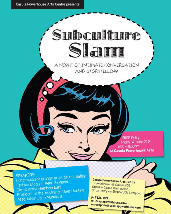 Flyer for Casula Powerhouse Subculture Slam 2013.