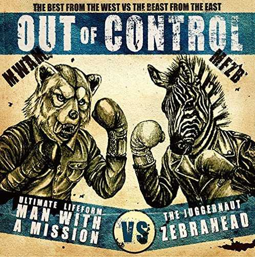 [Single] MAN WITH A MISSIONxZebrahead – Out of Control (2015.05.20/MP3/RAR)