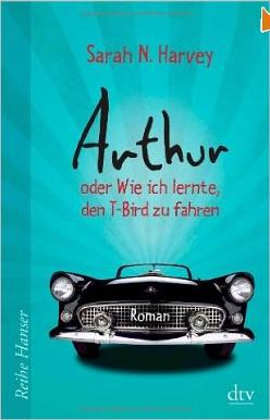http://claudiasbuchstabenhimmel.blogspot.de/2014/02/arthur-oder-wie-ich-lernte-den-t-bird.html