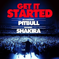 Get It Started - Pitbull Ft. Shakira