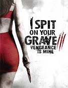 I Spit on Your Grave 3: Vengeance is Mine (2015) [Vose]