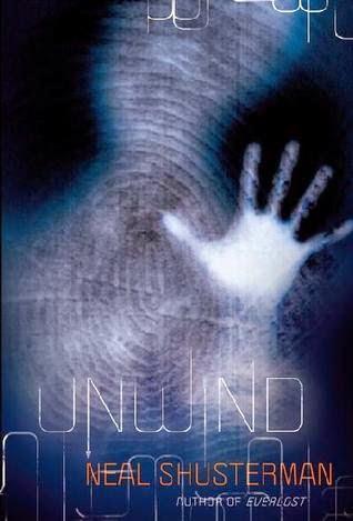 Unwind unwind dystology book 1 by neal shusterman 2 5 for Read unwind online free