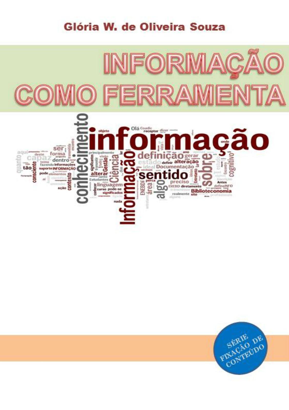 Informação como ferramenta