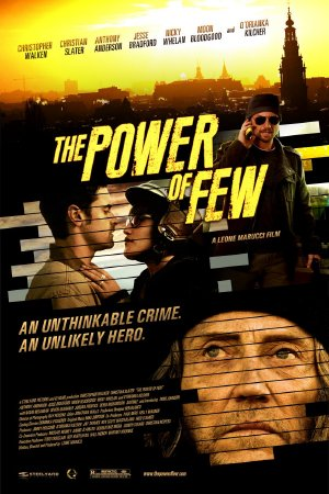 Sức Mạnh Nhỏ Nhoi - The Power of Few - 2013