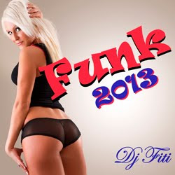 Dj Fiti – Funk 2013 (2012) download