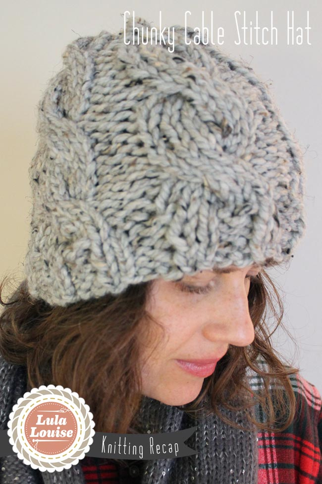 Chunky Knit Hat Pattern Free : Lula Louise: Chunky Cable Knit Hat with Free Pattern
