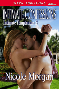 Intimate Confessions by Nicole Morgan