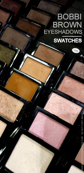 Best Bobbi Brown Eyeshadows - Makeup Swatches - Indian Darker Skin