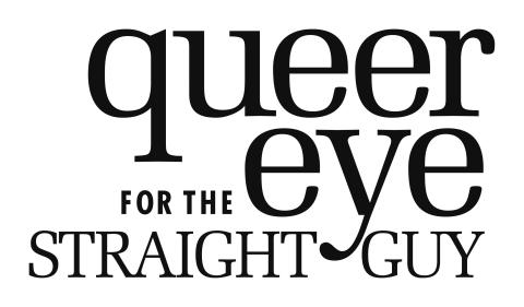 Show Synopses: Five gay men make over straight men. Triggers: Drink anytime…