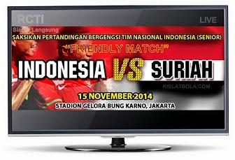 Siaran Langsung Timnas Senior Indonesia Vs Suriah, Uji Coba Sabtu 15 November 2014