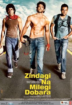 Ba Chàng Xa Lộ - Zindagi Na Milegi Dobara (2011) Poster