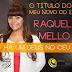 """""""Há um Deus no céu"""" é o nome do novo CD de Raquel Mello pela CGM"""