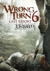 Wrong Turn 6: Last Resort Poster