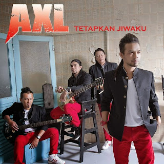Axl's - Tetapkan Jiwaku MP3