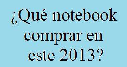 Notebook, Comprar, 2013, Tecnología, Informática