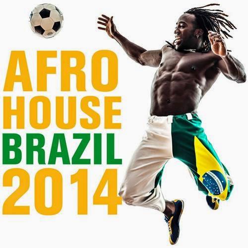Afro House Brazil - 2014