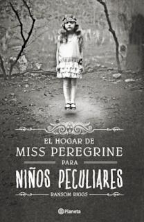El hogar de Miss Peregrine para niños peculiares, Ransom Riggs, terror, libro juvenil, Halloween, libro juvenil, miedo, cuentos de miedo, libros de miedo, historias de terror