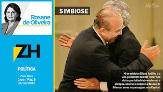 O ex-ministro Eliseu Padilha e o vice-presidente Michel Temer não disfarçam intimidade em frases e abraços, observa a colunista Rosane de Oliveira, como na passagem pela Capital.