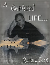 A Confused Life: the Mess on Steroids