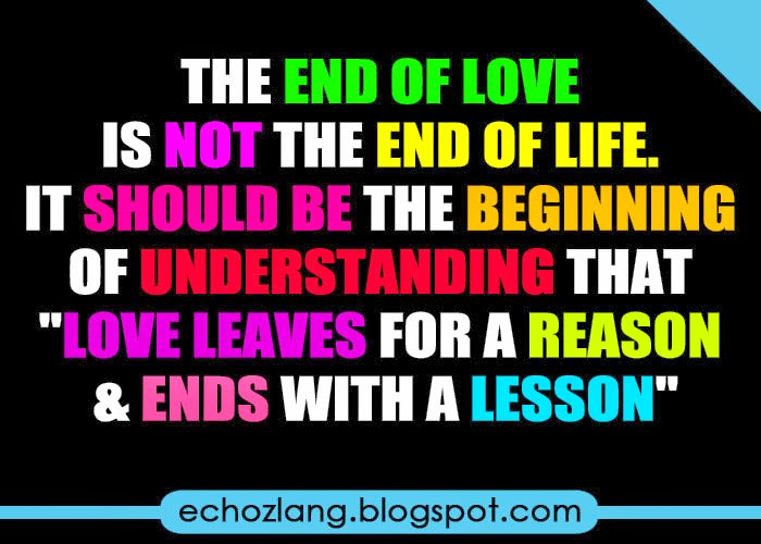 The end of love is not the end of life
