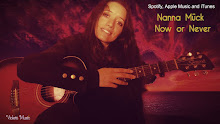 Now or Never by my sister & song writer Nanna Mück