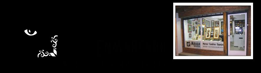 Miralo Enmarcado - Taller de Marcos Cuadros y Espejos