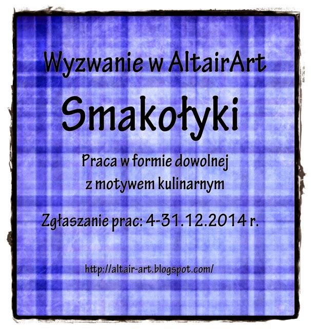 http://altair-art.blogspot.com/2014/12/wyzwanie-11-smakoyki.html
