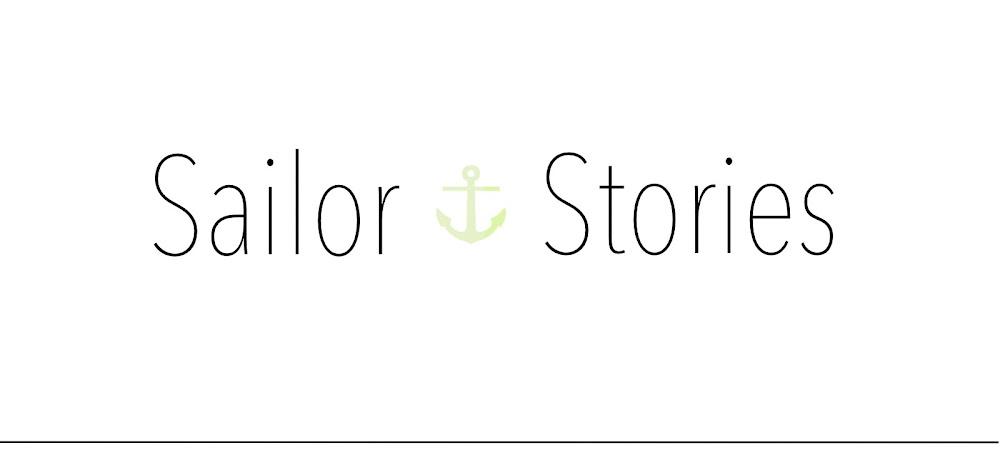 Sailor Stories...