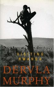 Dervla Murphy, Visiting Rwanda