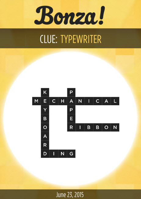 Bonza Daily Word Puzzle Clue Typewriter Answers June 23, 2015