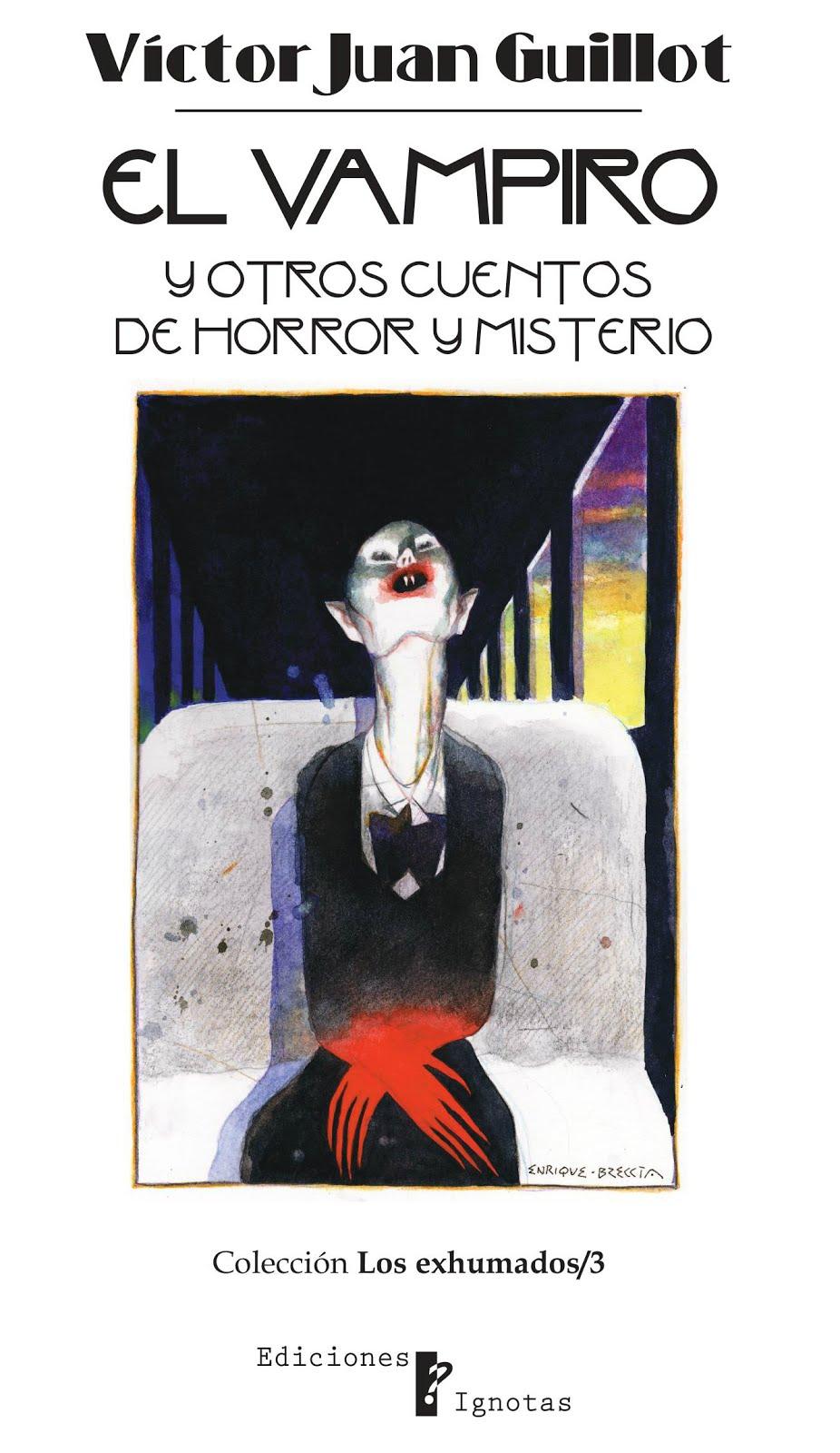 El vampiro y otros cuentos de horror y misterio